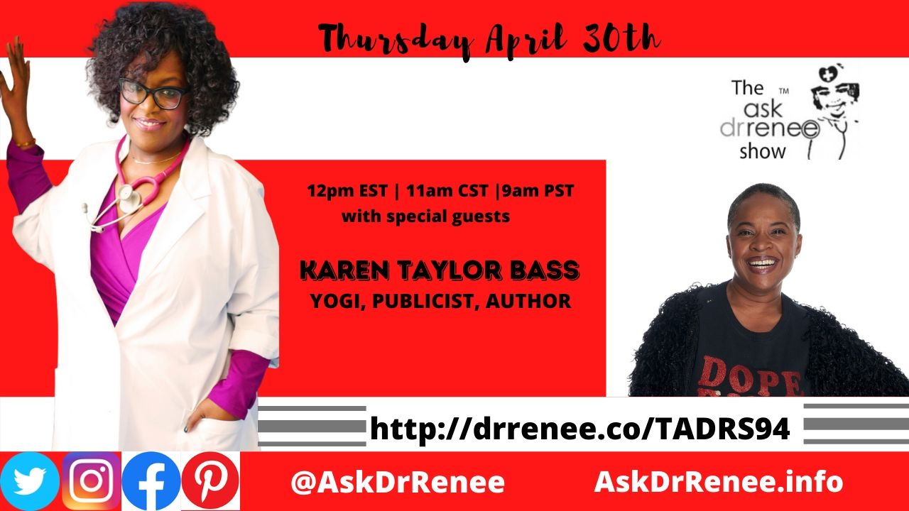 KTB, Karen Taylor Bass, The Ask Dr. Renee Show, Jill Scott, Publicist, Yoga, Jamaica, New York