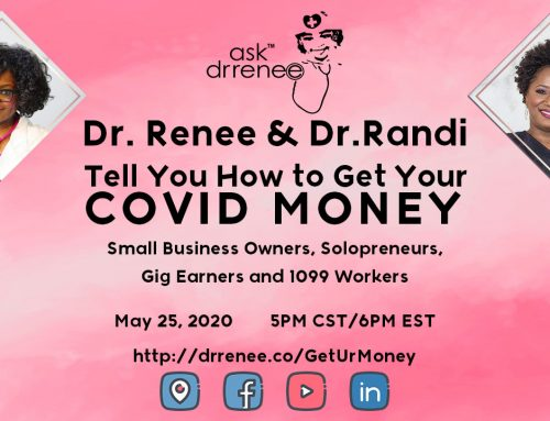 Ask Dr. Renee: How To Get COVID Relief Money